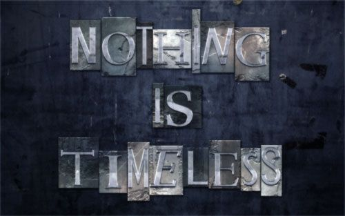 """""""Nothing is Timeless"""" Typography"""