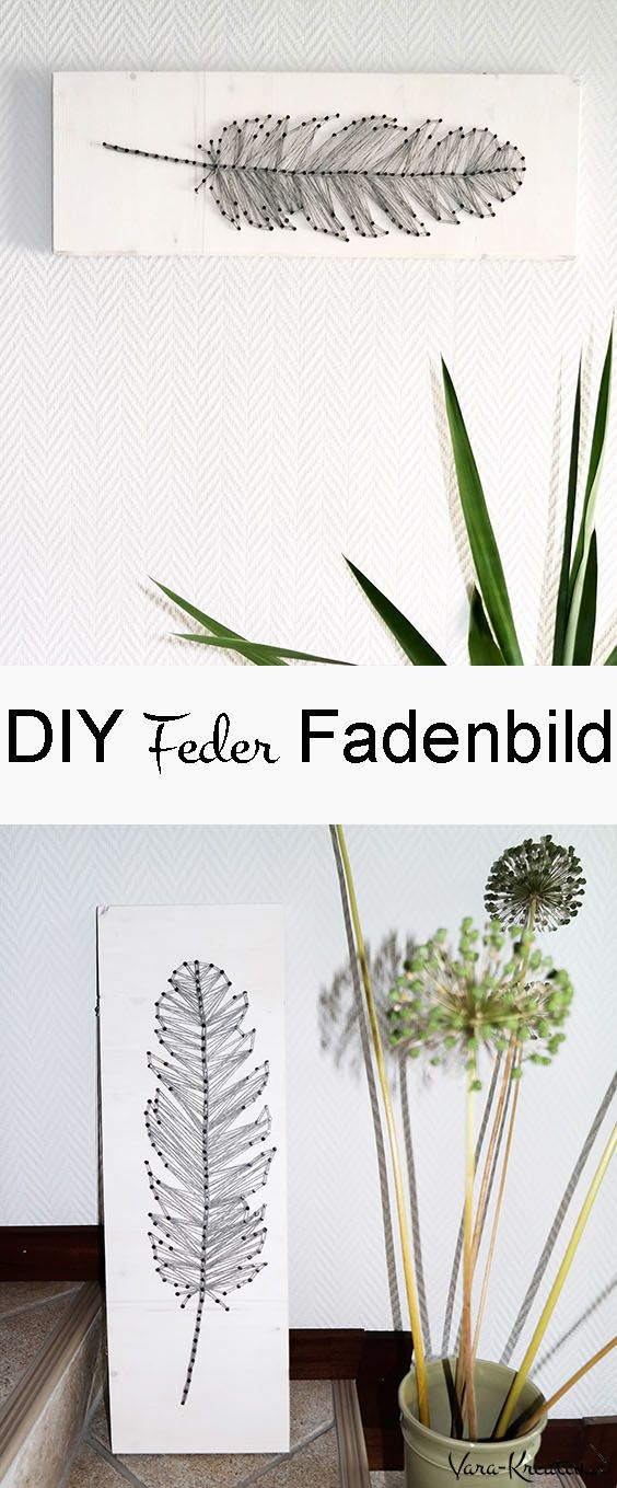 diy string art feder fadenbild einfach selber machen get crafty pinterest faden basteln. Black Bedroom Furniture Sets. Home Design Ideas