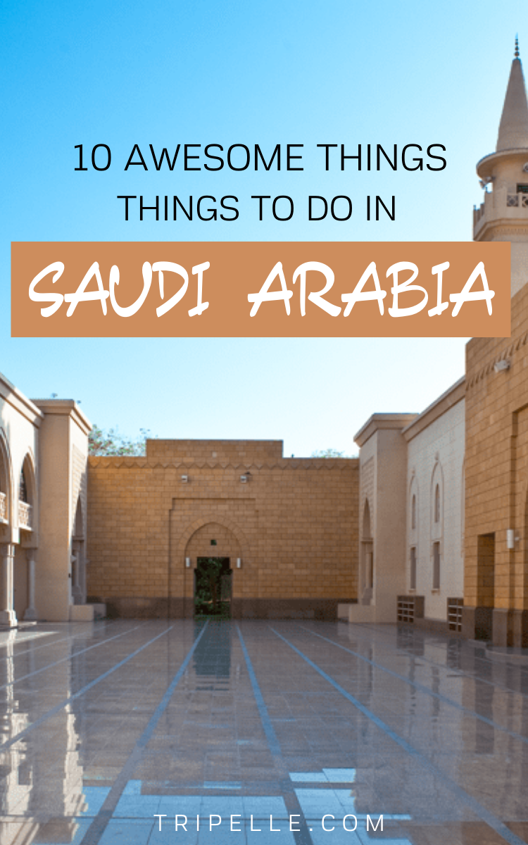 Top 10 Things To Do On Your Saudi Arabia Vacation In 2020 World