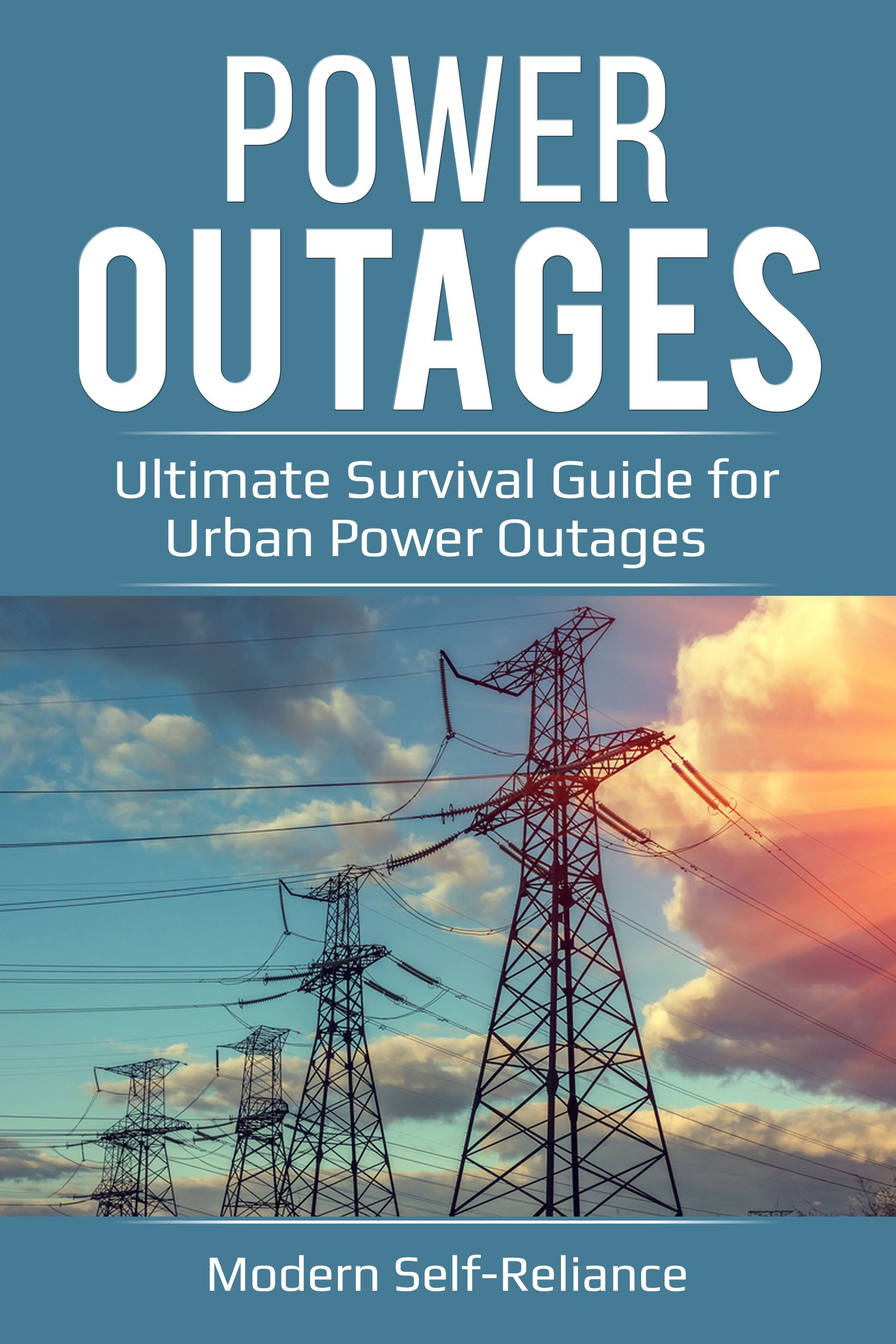 Power Outages Ultimate Survival Guide For Urban Power Outages By