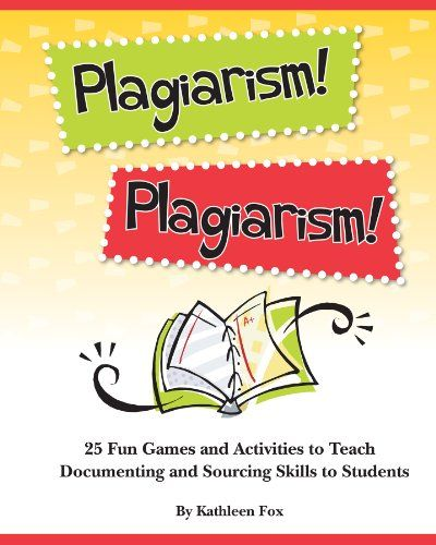 Plagiarism 25 Fun Game And Activitie To Teach Documenting Sourcing Skill Student By Kathl Library Lesson Plan Teaching Skills Brainpop Paraphrasing