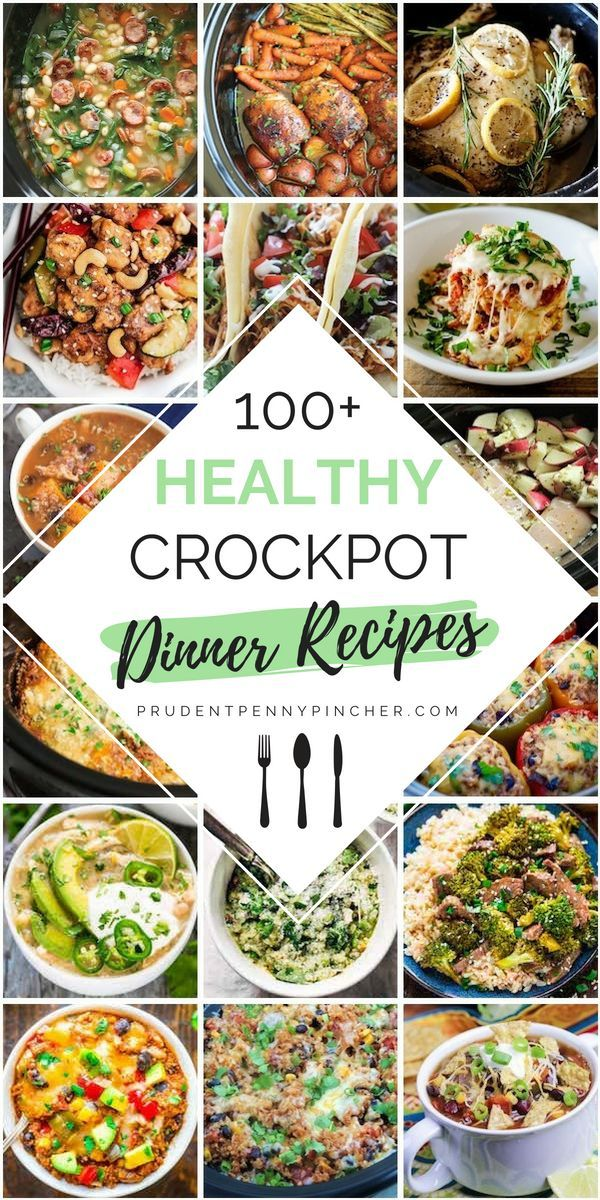 100 Healthy Dinner Crockpot Recipes #healthycrockpotrecipes