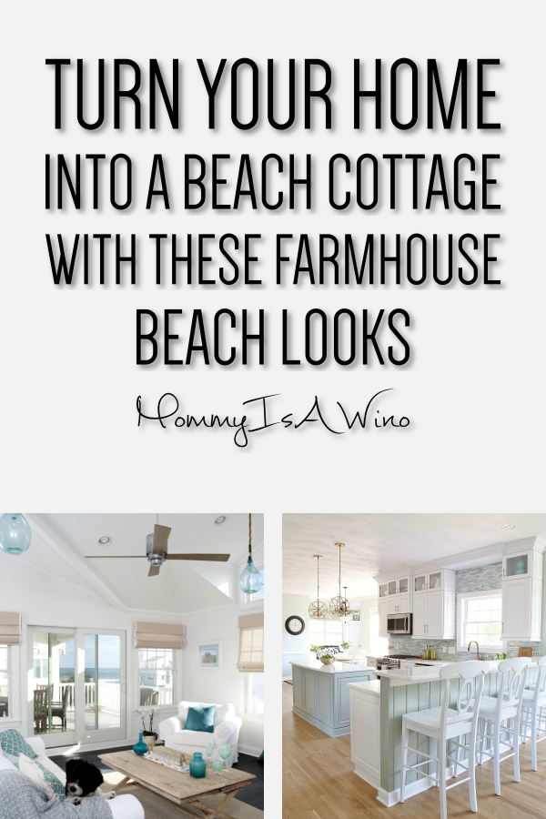 Beach Cottage Decor For Every Room In Your Home | Farmhouse ...