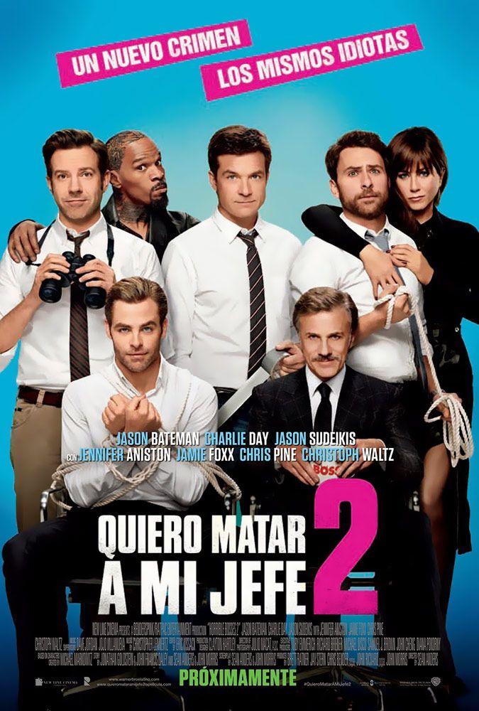 Quiero Matar A Mi Jefe 2 Warner Bros Pictures Quiero Matar A Mi Jefe Peliculas De Comedia Peliculas Online