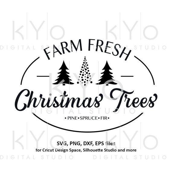 Farm Fresh Christmas Trees Svg.Farm Fresh Christmas Tree Svg Christmas Tree Farm Svg Files