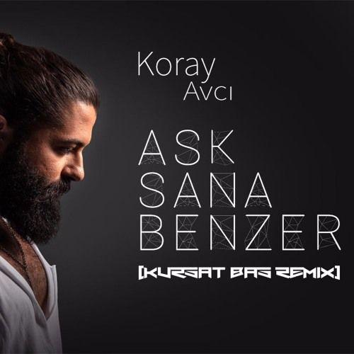 Koray Avci Ask Sana Benzer Kursat Bas Remix Calm Artwork Calm Music