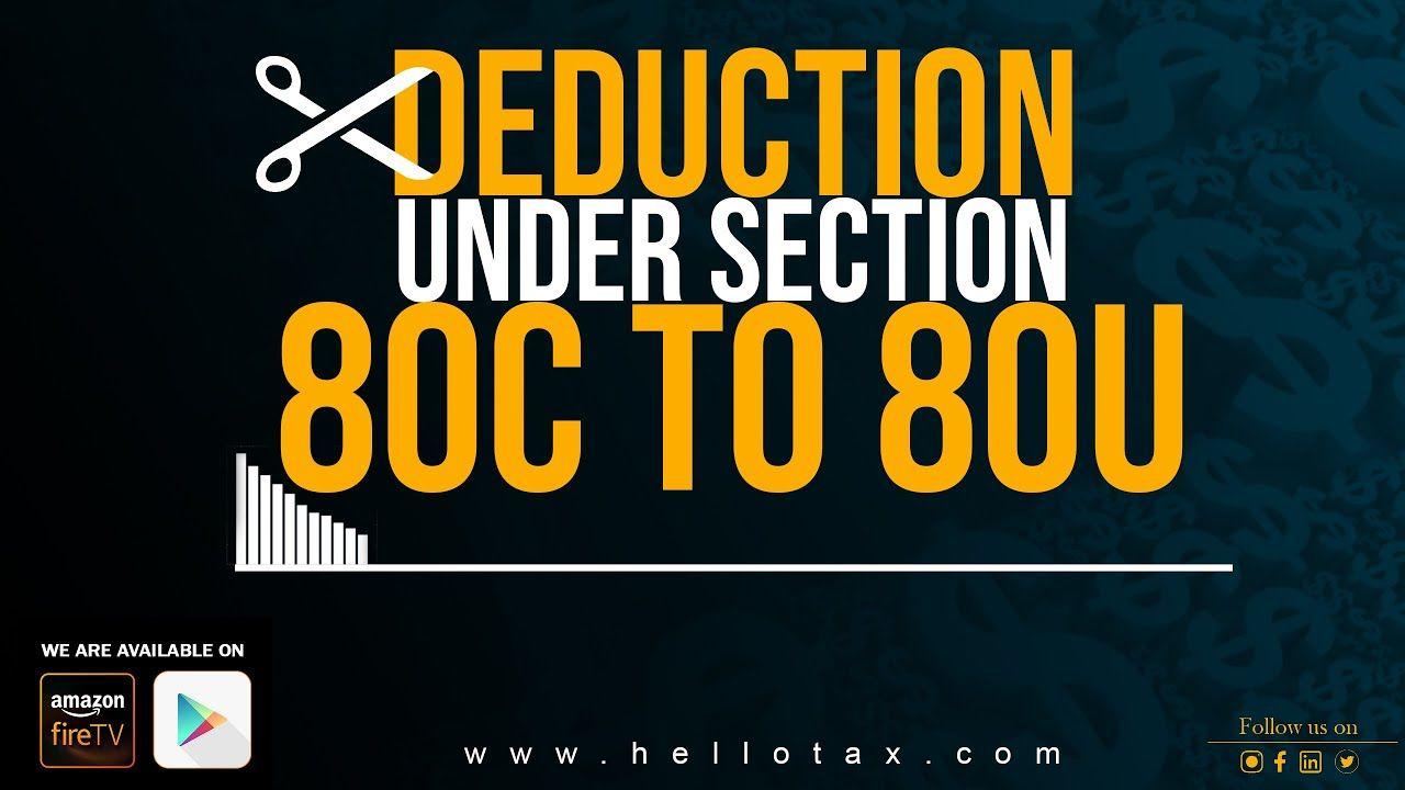 Deduction Under Section 80c To 80u Deduction Tax Deductions