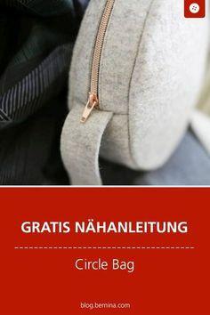 Trendige Circle Bag selber nähen – mit kostenloser Anleitung » BERNINA Blog – Sewing Love