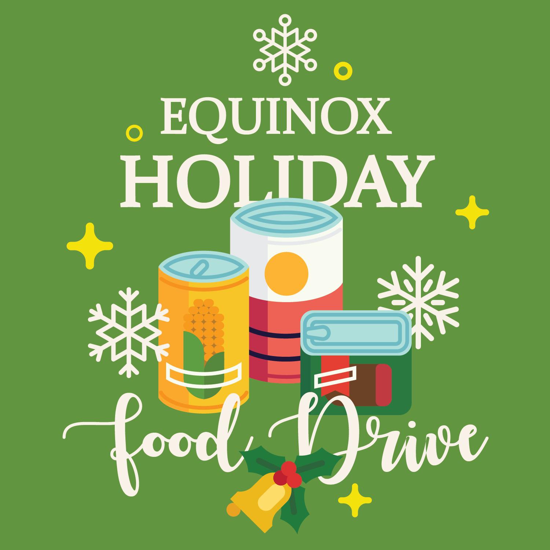 Equinox Holiday Food Drive Food Drive Holiday Recipes Holiday