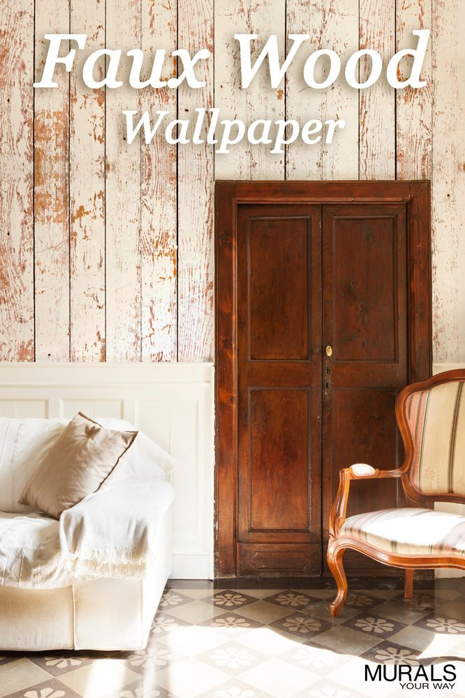 Great Idea To Get The Look Of Weathered Boards Without The Cost Or Effort Faux Wood Wallpaper Murals Can Be Made Home Decor Family Living Rooms Western Decor