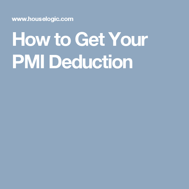 Is Your Private Mortgage Insurance Premium Tax Deductible How