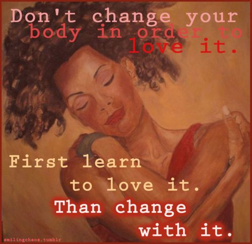 The order it should be, Love Yourself as you are Be.You.to.the.full (Beautiful)