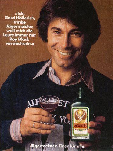 Ggk Dusseldorf De Ab 1973 Ich Trinke Jagermeister Weil Roy Black Anzeige Roy Black Vintage Ads Vintage Advertisements