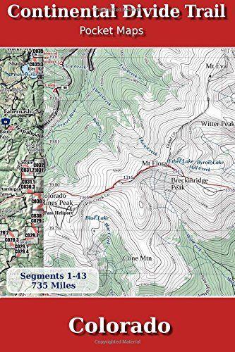 Cdt Colorado Map.Continental Divide Trail Pocket Maps Colorado By K Scott Parks