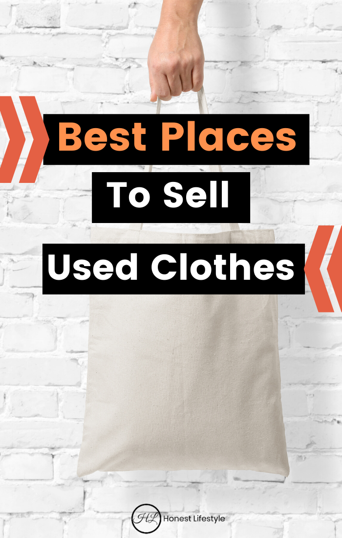 Best Places To Sell Used Clothes Selling Used Clothes Things To Sell Selling Clothes Online