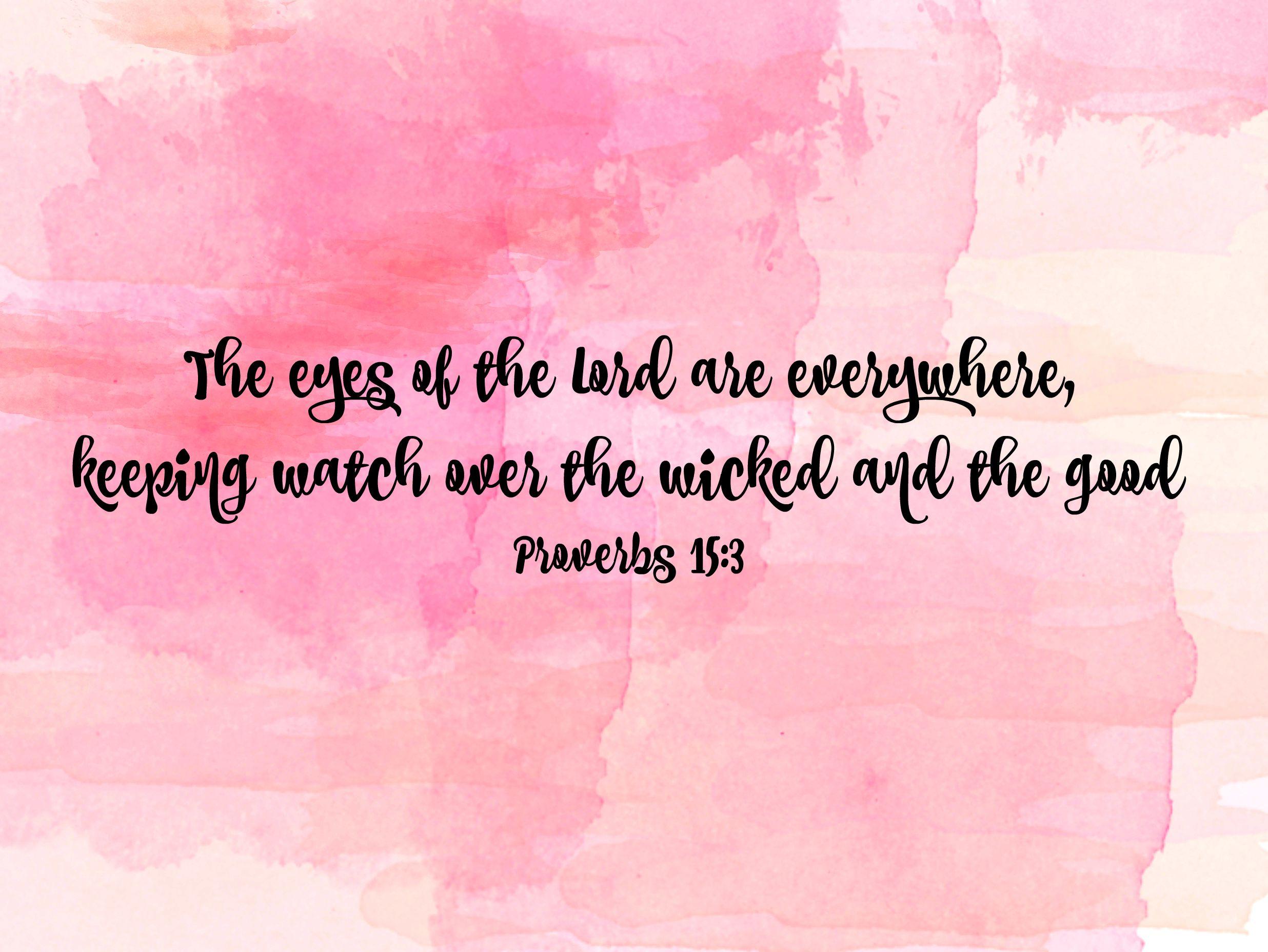 Proverbs 15 3 Bible Quote Pink Watercolor Desktop Background
