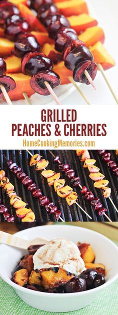 Grilled Peaches and Cherries with Cinnamon-Honey Syrup #grillingrecipes