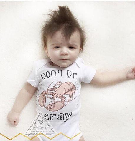« DON'T BE CRAY » BODYSUIT