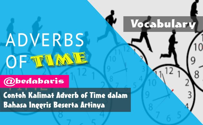 Contoh kalimat adverb of time dalam bahasa inggris beserta artinya contoh kalimat adverb of time dalam bahasa inggris beserta artinya http stopboris Image collections