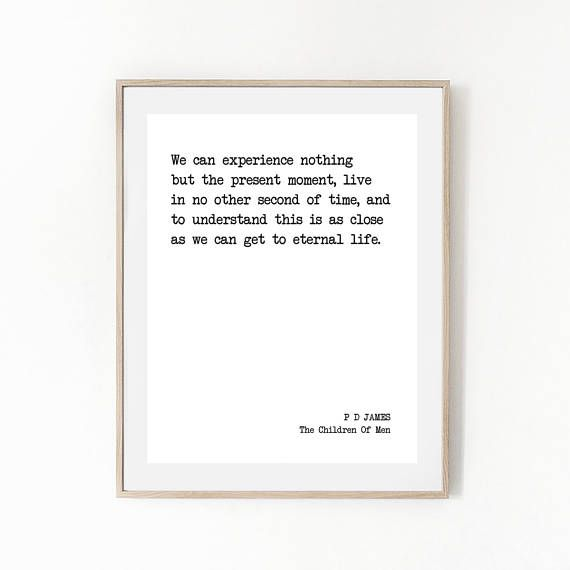 Printable Quote Pd James The Children Of Men Literature Quote