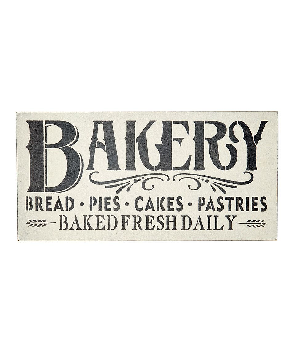 Another great find on #zulily! \'Baked Fresh Daily\' Wall Sign by ...