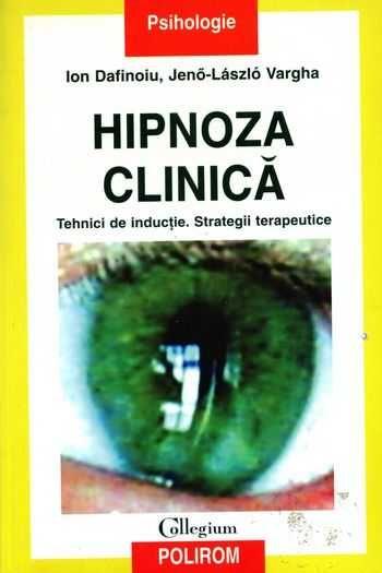 Ion Dafinoiu - Hipnoza clinică - Tehnici de inducţie
