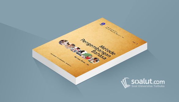 Soal Ujian Ut Pgpaud Paud4106 Metode Pengembangan Bahasa Disertai Kunci Jawaban Bahasa Penelitian
