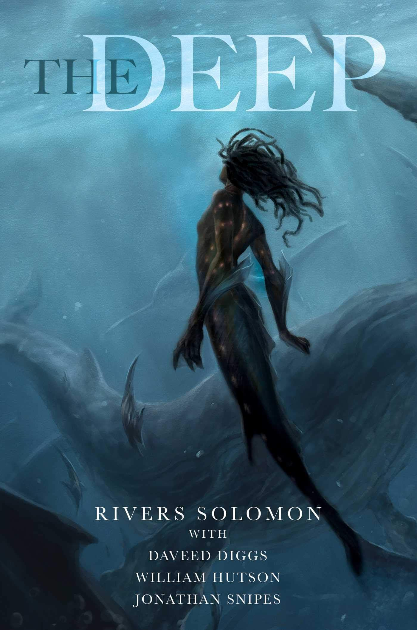 Pdf Free Download The Deep By Rivers Solomon With Images