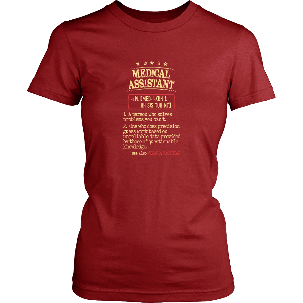 Medical Assistant Shirt Medical Assistant a person who