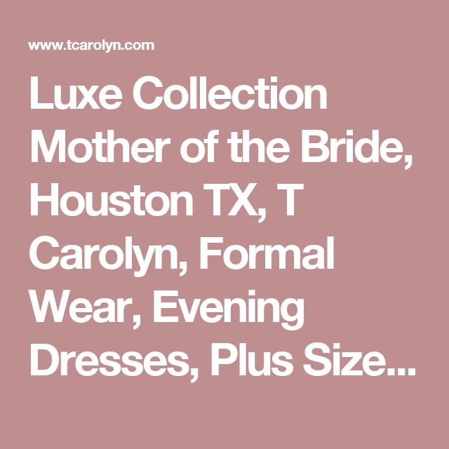 T Caroline Mother of the Bride Dresses