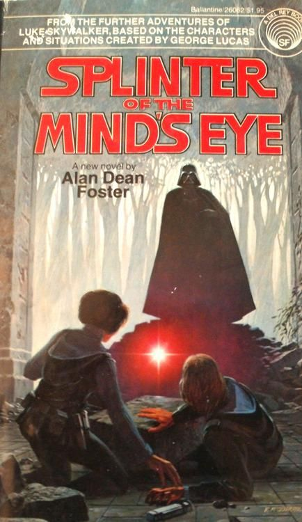 Star Wars Author Alan Dean Foster On Splinter Of The Mind S Eye