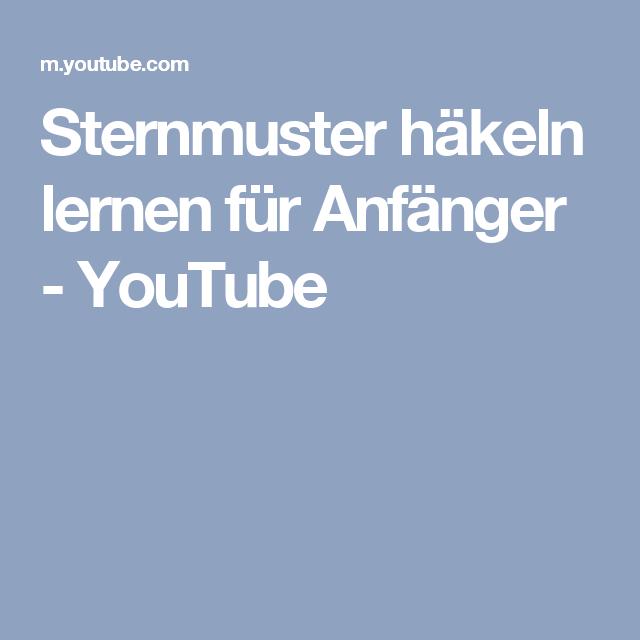 Sternmuster häkeln lernen für Anfänger - YouTube
