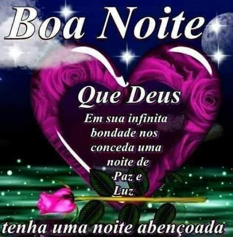 Mensagens Para O Coração Boa Noite Que Deus Em Sua Infinita Bondade