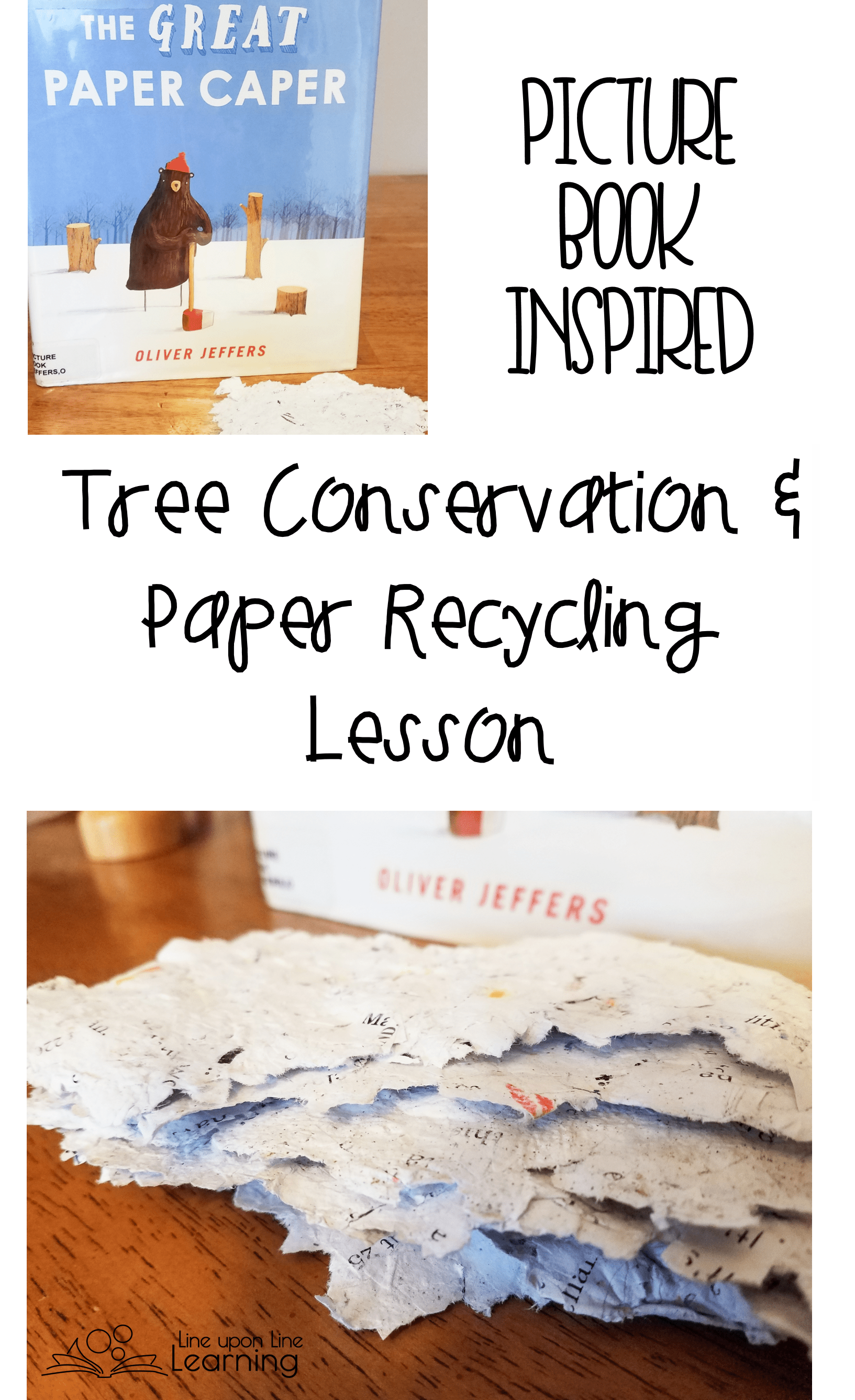 Conserving Trees And Recycling Paper A Picture Book