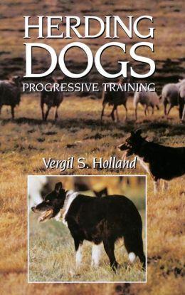 Herding Dogs Progressive Training Herding Dogs Cattle Dogs