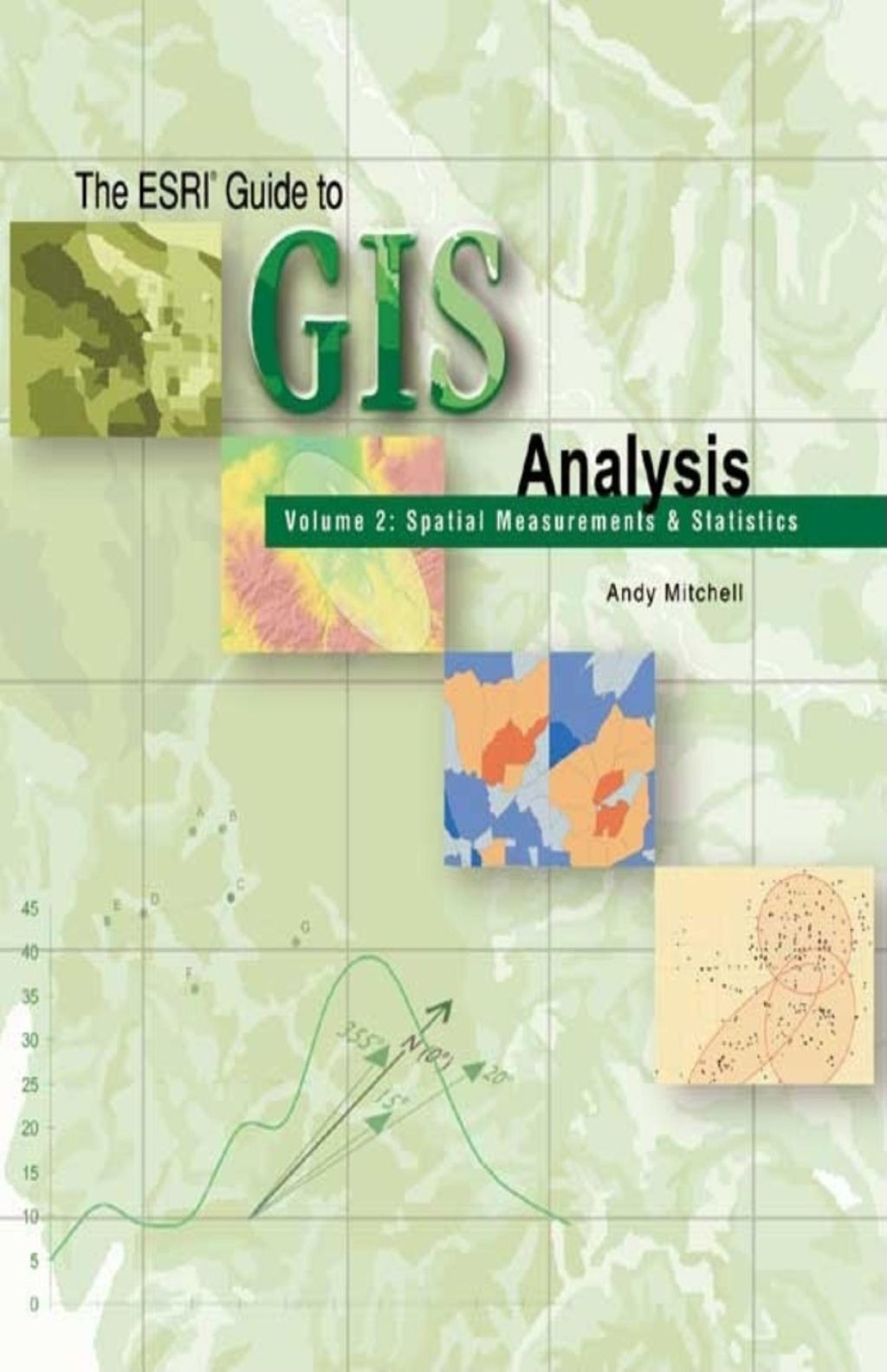 The Esri Guide To Gis Analysis Volume 2 Ebook Rental In 2020