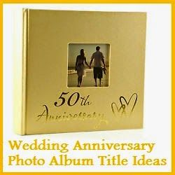 50th wedding anniversary album ideas
