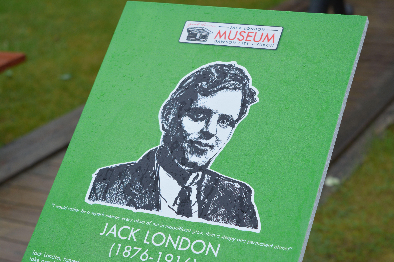 Signage commemorating Jack London at the Jack London Museum. #dawsoncity #visitdawson #exploreyukon #jacklondonmuseum #jacklondon #callofthewild #greatauthor #klondike #north #classics