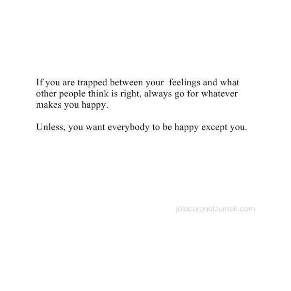 I Wanna Be Happy I Honestly Dont Care Anymore What They Think I