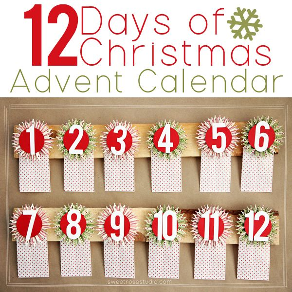 12 Days Of Christmas Advent Calendar Sweet Rose Studio Christmas Advent Calendar Christmas Advent Neighbor Christmas Gifts