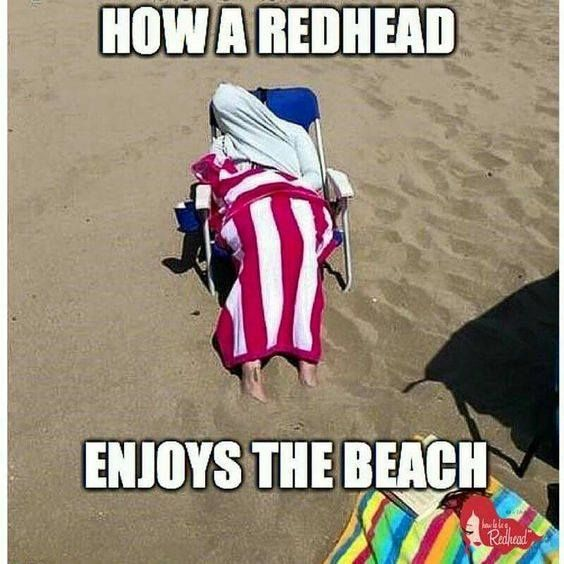 Resultado de imagen de HOW A REDHEAD ENJOYS THE BEACH