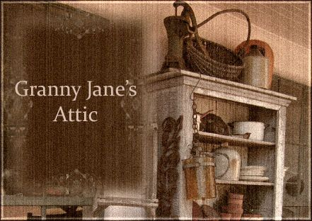 Granny janes attic country rustic primitive home decor furnishings