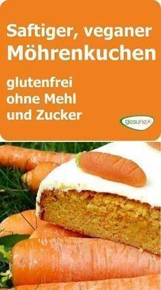 Photo of Saftiger, veganer Möhrenkuchen – glutenfrei, ohne Mehl und Zucker | gesunex