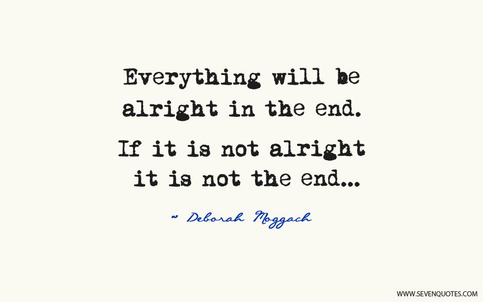 Motivational Quote Of The Day Everything Will Be Alright In The