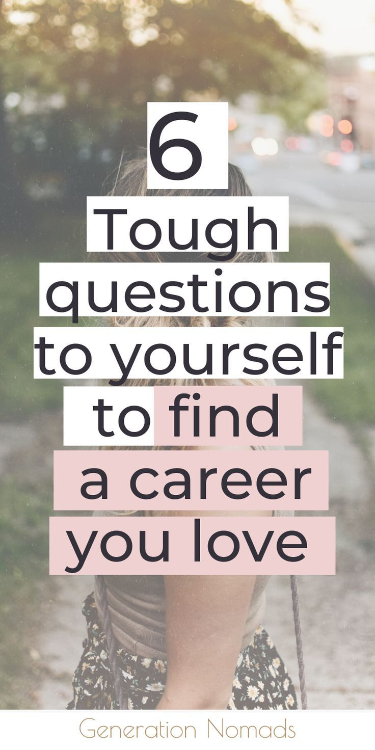 Career Advice 6 self reflection questions to pick a