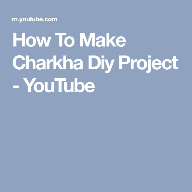 How To Make Charkha Diy Project - YouTube | wheels | Diy