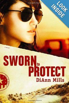 Sworn to Protect (Call of Duty Series, Book 2): DiAnn Mills: 9781414320519: Amazon.com: Books