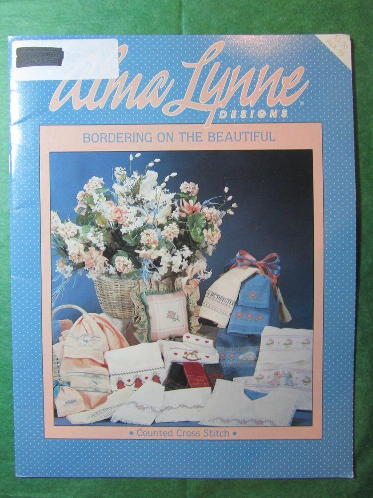 1988 ALMA LYNN DESIGNS BORDERING ON THE BEAUTIFUL CROSS STITCH CHART #ALX-75
