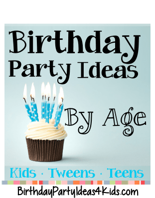 Birthday Party Ideas By Age 1 2 3 4 5 6 7 8 9 10 11 12 13 14 15 Girls Birthday Party Themes Boy Birthday Party Themes 2 Year Old Birthday Party