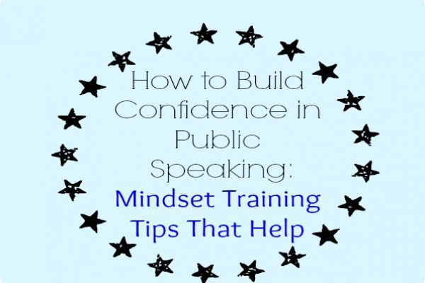 How to Build Confidence in Public Speaking Mindset #Build ...